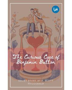 The Curious Case of Benjamin Button ebook