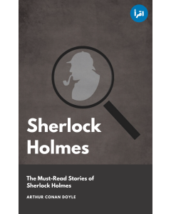 Sherlock Holmes : The Must Read Stories ebook