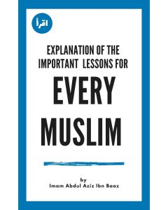 Explanation of the Important  Lessons for Every Muslim ebook