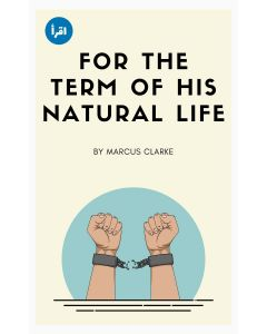 For the Term of His Natural Life ebook