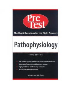 Pathophysiology: Pretest Self Assessment and Review