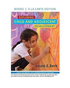 Exploring Child and Adolescent Development, Loose-Leaf
