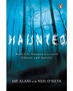 Haunted: Terrifying Real-life Encounters with Ghosts and Spirits
