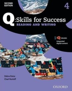 Q Skills for Success: Level 4: Reading and Writing Student Book with iQ Online