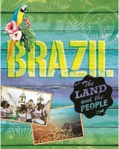 Brazil (The Land and the People)