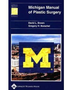 Michigan Manual of Plastic Surgery