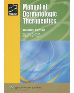 Manual of Dermatologic Therapeutics: With Essentials of Diagnosis