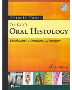 Ten Cate's Oral Histology Development,Structure and Function