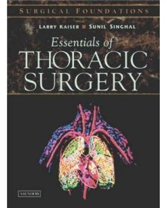 Essentials of Thoracic Surgery: Surgical Foundations