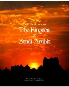 The Heritage of the Kingdom of Saudi Arabia