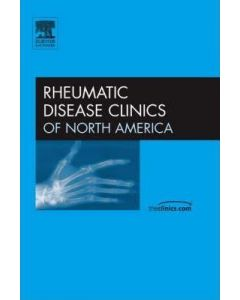 Rheumatic Disease Clinics of North America Volume 33