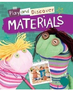 Materials (Play and Discover)