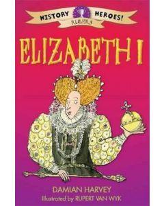 Elizabeth I (History Heroes)