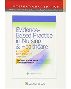 Evidence-Based Practice In Nursing and Healthcare: A Guide