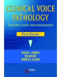 Clinical Voice Pathology: Theory and Management