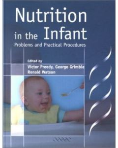 Nutrition in the Infant: Practice and Procedures