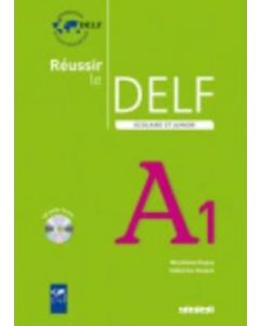 Reussir le DELF scolaire et junior A1 + 1CD audio