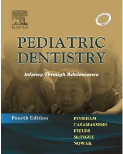 Pediatric Dentistry : Infancy Through Adolescence