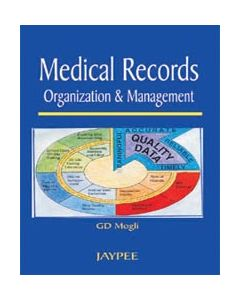 MEDICAL RECORDS ORGANIZATION AND MANAGEMENT