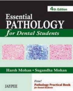Essential Pathology For Dental Students 4th Edition