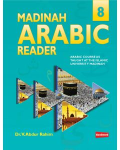 Madinah Arabic Reader: Book 8