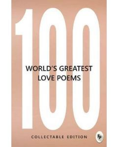 100 World's Greatest Love Poems