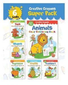 Creative Crayons Super Pack : My First Art Series - A Pack Of 6 Crayon Copy Colour Books