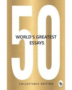 50 World's Greatest Essays