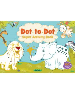 Dot to Dot Super Activity Book