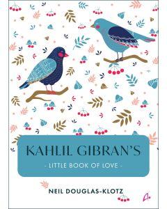 Khalil GibranS Little Book Of Love