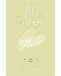 100 Selected Poems, Emily Dickinson (Collectable Hardbound Edition)
