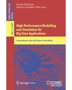 High-Performance Modelling and Simulation for Big Data Applications ebook