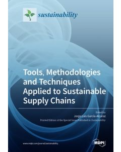 Tools, Methodologies and Techniques Applied to Sustainable Supply Chains ebook