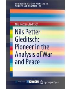 Nils Petter Gleditsch: Pioneer in the Analysis of War and Peace ebook