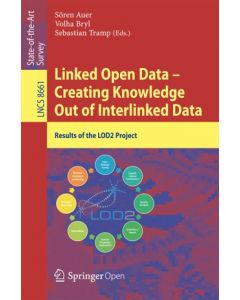 Linked Open Data -- Creating Knowledge Out of Interlinked Data ebook