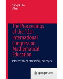 The Proceedings of the 12th International Congress on Mathematical Education ebook