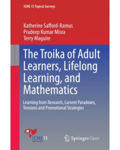 The Troika of Adult Learners, Lifelong Learning, and Mathematics ebook