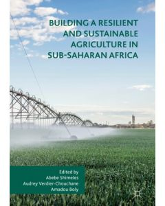 Building a Resilient and Sustainable Agriculture in Sub-Saharan Africa ebook
