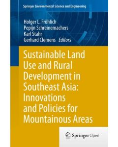 Sustainable Land Use and Rural Development in Southeast Asia: Innovations and Policies for Mountainous Areas ebook