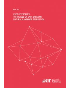 User Interfaces to the Web of Data based on Natural Language Generation ebook