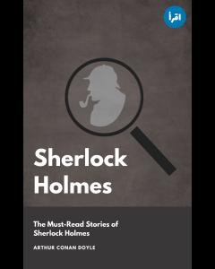 Sherlock Holmes : The Must Read Stories ebook