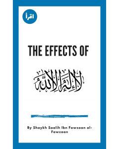 The Effects of Laa ilaahah ilallaah ebook